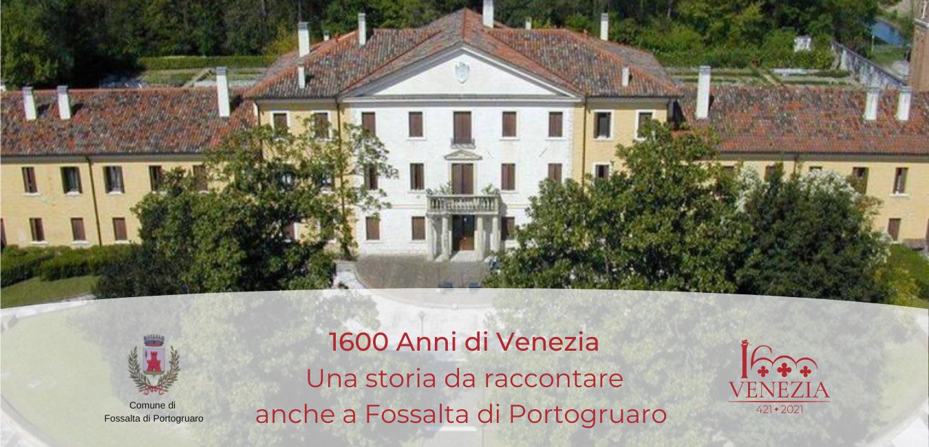1600 anni di Venezia: le iniziative dell'anno a Fossalta di Portogruaro